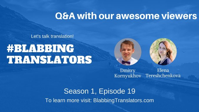 #BlabbingTranslators Q&A with our awesome viewers feat @DKornyukhov and @etereshchenkova - YouTube Cover